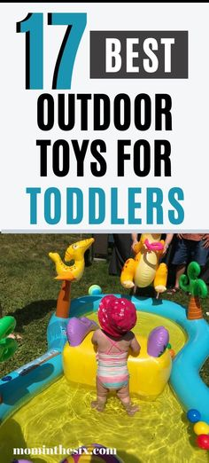 17 Awesome Outdoor Toys for Toddlers. Backyard toys for toddlers. The Top Summer Toys For Toddlers and Preschoolers. One Year Old Outdoor Toys. Two Year Old Outdoor Toys. Outdoor Toys For Toddlers, Best Outdoor Toys, Outdoor Fun, Toddler Fun, Toddler Toys, Toddler Activities, Kids Toys, Toddler Learning, Learning Activities