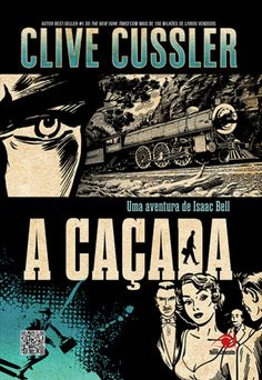 A Caçada (Clive Cussler) Isaac Bell #1  http://blablablaaleatorio.com/2013/05/14/a-cacada-clive-cussler/