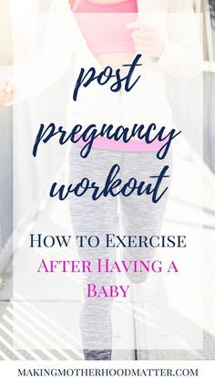 how to ease your way back into a good fitness regimen with this post pregnancy workout guide.