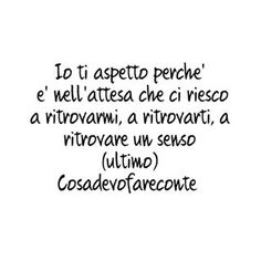 cosa devo fare con te? #cosadevofareconte #cosadevofare #cdft #cosavorreidirti #citazioni #frase #canzone #ultimo #aspettare #frasivere #tumblr #canzoni Shrek Quotes, Tumblr, Motivational Phrases, Boyfriend Goals, Sentences, Sad, Thoughts, Love, Sayings
