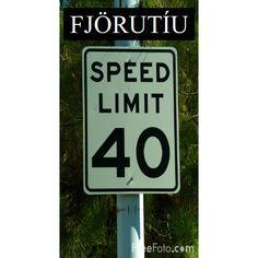 40 = fjörutíu Icelandic Language, Sociology, Languages, Civilization, Finland, Alphabet, Knowledge, Writing, Learning