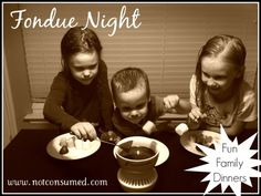 Fondue Night Family Fun Dinners