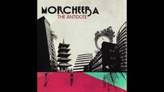 Morcheeba - Everybody Loves A Loser