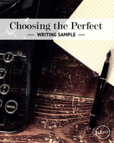 How To Select Good Writing Samples | Levo | Writing Samples