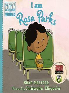Rosa Parks, Black History Books, Black History Month, Autobiographies For Kids, Brad Meltzer, Core Learning, Leveled Books, Pbs Kids, People Change