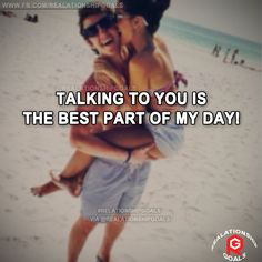 Talking to you is the best part of my day. #relation #relationshipgoals #relationship #lovequotes #love #heart #lovely #relationshipquotes