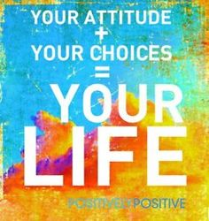 YES!! Taking responsibilty for the cause and effect of our attitude and choies empowers us.