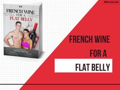 https://diets-usa.com/french-wine-flat-belly-reviews/ Download French Wine For a Flat Belly Ebook!
