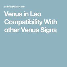 venus in leo compatibility