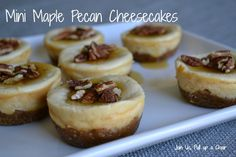 Mini Maple Pecan Cheesecakes* Join Us, Pull up a Chair. These mini cheesecakes are winners.