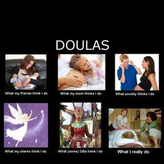 What a doula does;)