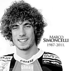 Marco Simoncelli. RIP.
