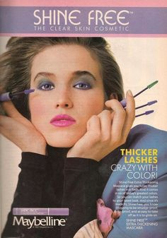 I rather liked the colored mascara from the Shine Free line! I streaked my hair with it too! The '80's rocked totally! Maybe she's born with it. (The green, blue, yellow eyelashes.) Or maybe it's Maybelline.