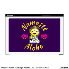 Namaste Aloha hand sign Buddha Humour Laptop Decal