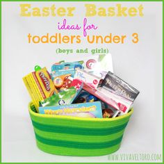 Easter Basket Ideas for Toddlers!  Have a child under 3?  Here's a list of things to include in their baskets!