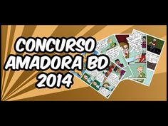 A MINHA BD PARA O CONCURSO AMADORA BD 2014 - YouTube
