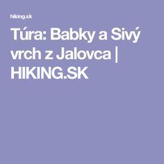 Túra: Babky a Sivý vrch z Jalovca | HIKING.SK