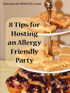 8 Tips for Hosting an Allergy Friendly Party