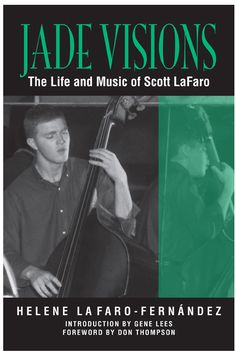 """Read """"Jade Visions The Life and Music of Scott LaFaro"""" by Helene LaFaro-Fernandez available from Rakuten Kobo. Jade Visions is the first biography of one of the twentieth century's most influential jazz musicians, bassist Scott LaF. Ornette Coleman, Bill Evans, American Library Association, Jazz Musicians, The Life, Memoirs, Audio Books, Good Books, This Book"""