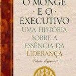 RESENHA DO LIVRO: O MONGE E O EXECUTIVO