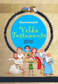 As Tontas Vão Ao Céu: Hinário - Encerranário do Velho Testamento (seminá...