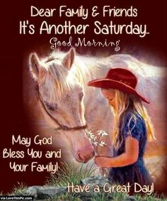 Dear Family And Friends Its Another Saturday good morning saturday saturday quotes good morning quotes happy saturday saturday quote happy saturday quotes quotes for saturday good morning saturday saturday quotes for friends and family Happy Saturday Quotes, Saturday Greetings, Happy Day Quotes, Good Morning Happy Saturday, Hello Saturday, Morning Greetings Quotes, Good Morning Friends, Good Morning Messages, Good Morning Good Night