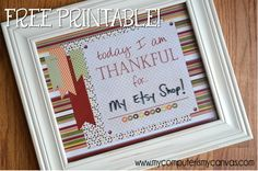 FREE PRINTABLE: Today I am THANKFUL for... great gratitude printable for Thanksgiving and November!  Just print the 8x10, put in a frame and use a dry erase to write on the glass each day.  #mycomputerismycanvas