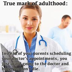 The true mark of adult hood haha