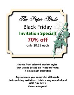 Insane Black Friday special - the paper bride - www.thepaperbride.ca - invitations - wedding One Day Only, Black Friday, Wedding Invitations, Bride, Paper, Masquerade Wedding Invitations, Wedding Bride, Bridal, Wedding Invitation Cards