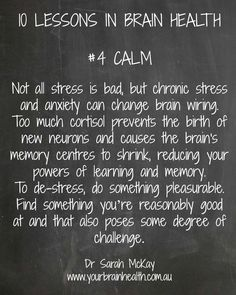 10 lessons in brain health. #4 Calm.