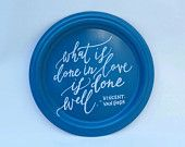 What is Done in Love handpainted metal tray