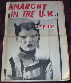 Jamie Reid, Sophie Richmond & Vivienne, Sex Pistols Fanzine, Anarchy in the UK No. 1, 1977. Image courtesy of Steven Kasher Gallery.