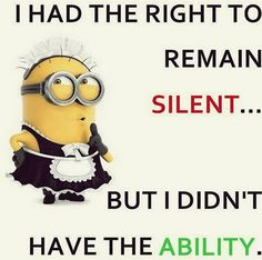 Louisville Funny Minions AM, Tuesday June - 30 pics - Minion Quotes Minion 2015, Minions Love, Minion Jokes, Minions Quotes, Funny Minion Pictures, All Family, Thats The Way, Lol, Just For Laughs
