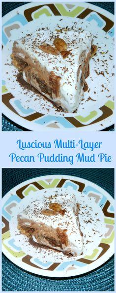 Luscious Multi-Layer Pecan Pudding Mud Pie - Skinny Sweets Daily