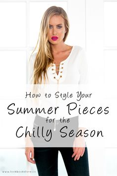 Style Tips // Some styling tips on how to make your favorite summer pieces work this autumn.