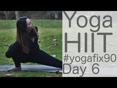 ▶ Yoga HIIT Yoga fix 90 Day 6 with Lesley Fightmaster - YouTube (30 minutes)