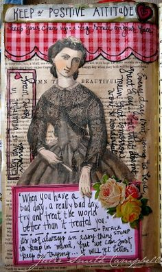Keep a positive attitude...a new page from one of my art journals.
