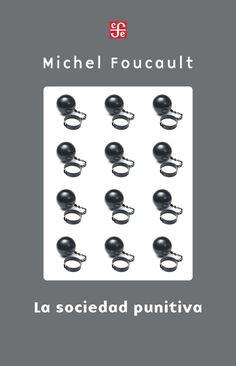 Michel Foucault | La Société Punitive (1972-73)