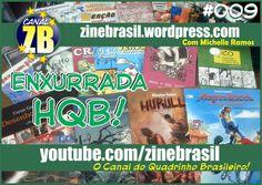 CANAL ZB #09 - ENXURRADA HQB! Confira alguns dos mais novos lançamentos da galera Independente!
