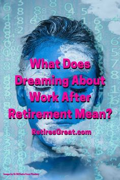 Repeated dreaming about work after retirement generally indicates unresolved issues. It might include an unwillingness to move forward, need for a new direction or greater acceptance of self. Once those are addressed, these dreams usually disappear. Our subconscious minds are powerful. Think of something that might have perplexed you & how after a good night's sleep, you felt clarity. The crazy part is dreams are usually full of symbolism you need to interpret. #dreamingaboutworkafterretirement Saving For Retirement, Early Retirement, Retirement Planning, To Move Forward, Moving Forward, Subconscious Mind, Acceptance, Helpful Hints, Budgeting