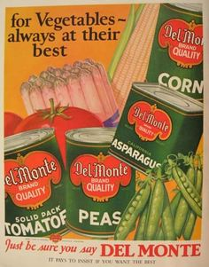 Vintage Food Ads | ... vintage magazine ad for Del Monte Vegetables. A nice vintage piece