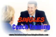 """Want to coach singles? Become a professional Relationship Coach for Singles with Relationship Coaching Institute! Training, certification, practice building support and """"Done for You"""" marketing programs.#RCI #Friday #Singlecoaching"""