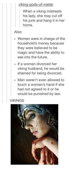 Treat that Viking woman like a queen...