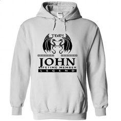 TO0804 Team JOHN Lifetime Member Legend - #cat sweatshirt #sweater fashion. ORDER NOW => https://www.sunfrog.com/Names/TO0804-Team-JOHN-Lifetime-Member-Legend-idupbcapmn-White-39320543-Hoodie.html?68278