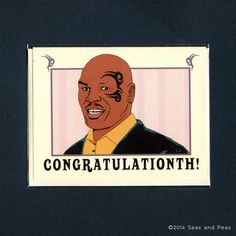 MIKE TYSON CONGRATULATIONS   Mike Tyson   Funny by seasandpeas, $4.25