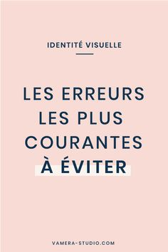 Découvrez les erreurs les plus fréquentes à éviter dans la conception de votre identité visuelle. Graphic Design Tips, Design Art, Site Web Design, Logo Marque, Branding, Art School, Entrepreneur, Infographic, Business