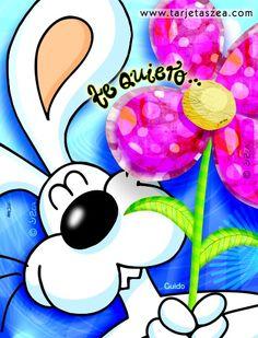 Para decir te quiero-conejo Guido regalando una flor © ZEA www.tarjetaszea.com Spanish Greetings, Love Images, Dear Friend, Friendship, Happy Birthday, Greeting Cards, Thankful, Inspirational Quotes, Relationship