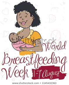 Commemorative poster with smiling brunette mom breastfeeding her baby in doodle style for World Breastfeeding Week event. Commemorative poster with smiling brunette mom breastfeeding her baby in doodle style for World Breastfeeding Week event. World Breastfeeding Week, Mom And Baby, Royalty Free Stock Photos, Doodles, Smile, Illustration, Poster, Diet, Women
