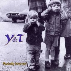 Y&T-Musically Incorrect..........