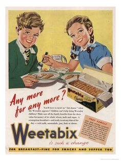 Weetbixt is such a change   (1940's Weetabix Advertisement)